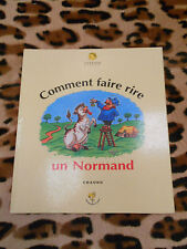 COMMENT FAIRE RIRE UN NORMAND  - Chaunu - Citedis, 1998