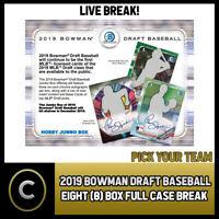 2019 BOWMAN DRAFT BASEBALL 8 BOX (FULL CASE) BREAK #A568 - PICK YOUR TEAM