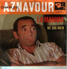"7"" Charles Aznavour La Mamma / Ne Dis Rien 60`s Barclay M 464"