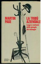 PAGE MARTIN LA TRIBU' AZIENDALE MONDADORI 1972 I° EDIZ. SAGGI 39 MANAGEMENT