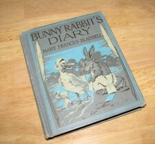 Bunny Rabbit's Diary by Mary Frances Blaisdell & Illustrated by George Kerr 1928