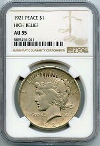1921 $1 HIGH RELIEF PEACE SILVER DOLLAR NGC AU55 (#52a 10/24 GP)
