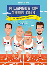 A League of Their Own - The Book of Sporting Trivia, LEAGUE OF THEIR OWN-THE BK_