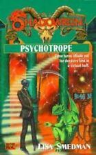 Shadowrun: Psychotrope Vol. 33 by Lisa Smedman (1998, Paperback)