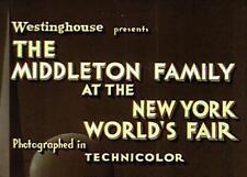 Middleton Family At The New York Worlds Fair 1939 Film On DVD