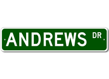 ANDREWS Street Sign - Personalized Last Name Sign