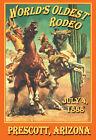 Внешний вид - Prescott AZ Rodeo World's Oldest -  VINTAGE-  RODEO POSTER