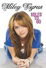 Miles To Go, Miley Cyrus, Used; Acceptable Book