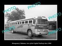 OLD 6 X 4 HISTORIC PHOTO MONTGOMERY ALABAMA THE CAPITAL TRAILWAYS BUS c1960