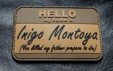 Hello My Name Is Inigo Montoya Tactical Usa Army Morale Badge Hook Patch (PVC)