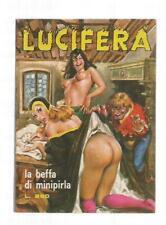 Fumetto Lucifera n. 51 – La beffa di minipirla  – 1974