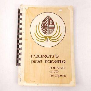 Maren's Pine Tavern Menus and Recipes Vintage Spiral Bound Cookbook