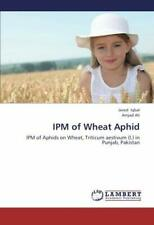 Ipm of Wheat Aphid by Iqbal, Javed New 9783659186356 Fast Free Shipping,