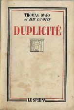 EO 1942 THOMAS OWEN + ELIE LANOTTE + DÉDICACE : DUPLICITÉ