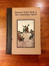 Howard Pyle's Book of the American Spirit 1923 First Edition First State Illust.