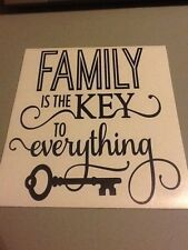 Family Is The Key To Everything Vinyl Wall Die Cut Decal,love,funny,decor,room