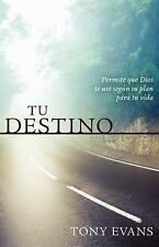 Tu Destino: Permite Que Dios Te Use Segun Su Plan Para Tu Vida (Paperback or Sof