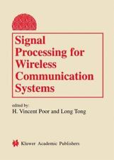 Signal Processing for Wireless Communication Systems (2010, Paperback)