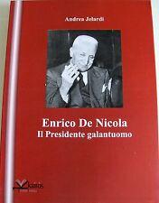 ANDREA JELARDI ENRICO DE NICOLA: IL PRESIDENTE GALANTUOMO KAIRÒS 2009