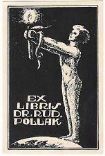 JOSEF LIR: Exlibris für Dr Rud. Pollak, 1921, Akt mit Fackel und Schlange