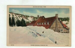 "1944 National Parks Post Card ""Mount Rainier NP Spring Opening Paradise Inn"""