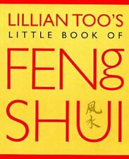Lillian Too's Little Book of Feng Shui, Too, Lillian, Very Good, Paperback