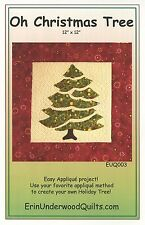 OH CHRISTMAS TREE QUILT QUILTING PATTERN, From Erin Underwood Quilts NEW