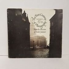 Niepce to Atget: The First Century of Photography from the Collection of Andre..