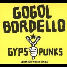 "Gogol Bordello:""Gypsy Punks Underdog World Strike"" Digipak  CD New."