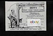 KNOTT'S BERRY FARM & GHOST TOWN 1954 FAMOUS FOR FINE FOOD BUENA PARK,CALIF AD