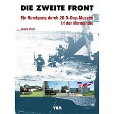 Die zweite Front - Ein Rundgang durch 20 D-Day-Museen in der Normandie - Ulrich