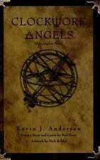 RUSH's Clockwork Angels: The Graphic Novel, Anderson, Kevin J., Peart, Neil