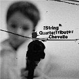 STRING QUARTET (THE) - Tribute to Chevelle - CD Album