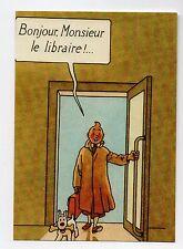 Carte Postale Tintin. Bonjour Monsieur le Libraire ! Tirage limité 2015. Neuf