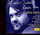 Bryn Terfel / If Ever I Would Leave You