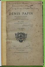 DE LA SAUSSAYE PÉAN VIE ET OUVRAGES DE DENIS PAPIN 1869 Édition Originale Envoi