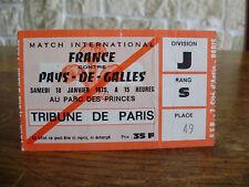 BILLET TICKET FRANCE PAYS DE GALLES 1975 RUGBY TOURNOI 5 NATIONS  BALLON MAILLOT