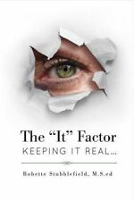 "The ""It"" Factor - Keeping It Real (1) by Stubblefield, Bobette"