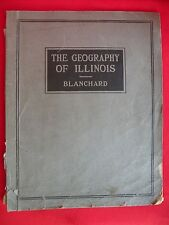 1923 The Geography of Illinois W.O. Blanchard Booklet Maps Photos Charts Rare