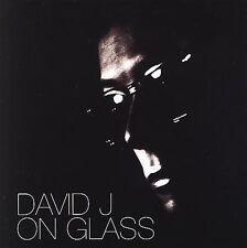 David J-On Glass CD NEW