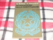 N.BOBBIO F.PIERANDREI - INTRODUZIONE ALLA COSTITUZIONE Ed. Laterza 1978