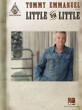 LITTLE BY LITTLE TOMMY EMMANUEL - RECORDED GUITAR VERSIONS SONGBOOK 139220