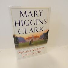 Mount Vernon Love Story Signed Mary Higgins Clark 2002 George Martha Washington