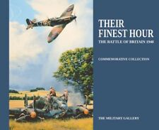 Their Finest Hour: The Battle of Britain 1940 Commemorative Book