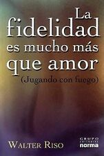 USED (LN) LA Fidelidad Es Mucho Mas Que Amor / Fidelity Is Much More Than Love (