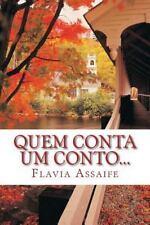 Quem Conta Um Conto... by Flavia Assaife (2014, Paperback)