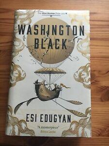 NEW & SIGNED Washington Black - Esi Edugyan - First ed, First Printing -Hardback