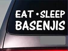 """Eat Sleep Basenji Sticker *G787* 8"""" vinyl dog housebreaking basenjis yodel"""