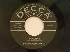 Owen Bradley  45 BIG GUITAR / SENTIMENTAL DREAM~Decca VG