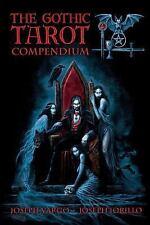The Gothic Tarot Compendium by Joseph Iorillo and Joseph Vargo (2007, Paperback)